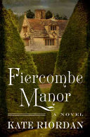 Fiercombe Manor