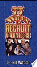 77 Ways To Recruit Volunteers