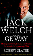 Jack Welch & The G.E. Way: Management Insights and ...