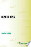 Beastie Boys  A Musical Biography