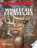 Shooter s Bible Guide to Whitetail Strategies Book
