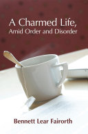 Pdf A Charmed Life, Amid Order and Disorder