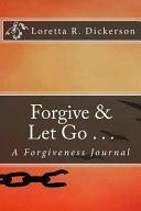 Forgive Let Go