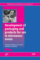 Development of Packaging and Products for Use in Microwave Ovens