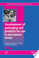 """""""Development of Packaging and Products for Use in Microwave Ovens"""" by Peter Pesheck, Matthew Lorence"""