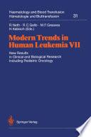 Modern Trends in Human Leukemia VII