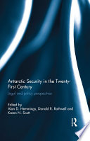 Antarctic Security in the Twenty first Century