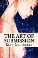 The Art of Submission (Book 1)