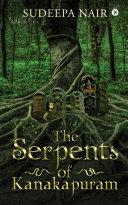 The Serpents of Kanakapuram Pdf/ePub eBook