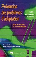 Prévention des Problèmes d'Adaptation Chez les Enfants et les Adolescents - Tome 1 ebook