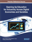 Opening Up Education for Inclusivity Across Digital Economies and Societies