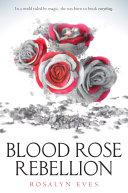 Blood Rose Rebellion ebook