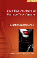 Love Bites An Arranged Marriage To A Vampire ebook