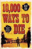 10 000 Ways to Die