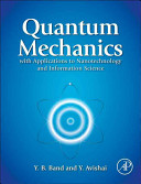 Quantum Mechanics with Applications to Nanotechnology and Information Science