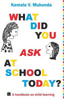 What Did You Ask At School Today