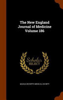 The New England Journal Of Medicine Volume 186