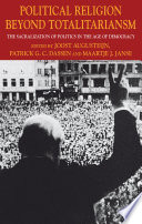 Political Religion Beyond Totalitarianism Book