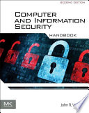 """""""Computer and Information Security Handbook"""" by John R. Vacca"""