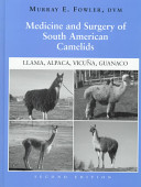 Medicine and Surgery of South American Camelids