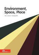 Environment  Space  Place   Volume 2  Issue 1  Spring 2010