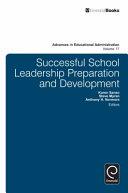 Successful School Leadership Preparation and Development