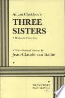 Anton Chekhov's Three Sisters