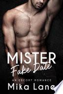 Mister Fake Date