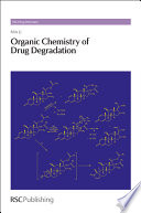Organic Chemistry of Drug Degradation