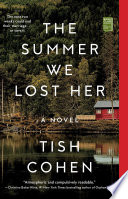 The Summer We Lost Her Book