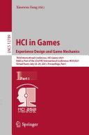 HCI in Games  Experience Design and Game Mechanics