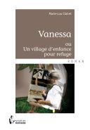 Vanessa ou un village denfance pour refuge