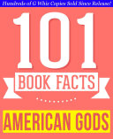 American Gods - 101 Amazingly True Facts You Didn't Know - 101 Amazingly True Facts You Didn't Know ebook