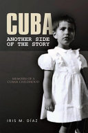 Cuba: Another Side of the Story [Pdf/ePub] eBook