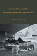 Homeless Advocacy and the Rhetorical Construction of the Civic Home Pdf/ePub eBook