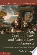 Common Law And Natural Law In America