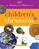 The American Heritage Children s Thesaurus