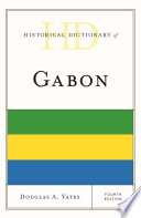 Historical Dictionary of Gabon