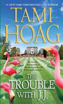 The Trouble with J.J. [Pdf/ePub] eBook