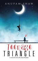 Teenage Triangle