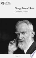 Delphi Complete Works Of George Bernard Shaw Illustrated