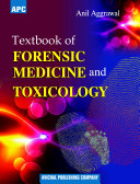 APC Textbook of Forensic Medicine and Toxicology   Avichal Publishing Company