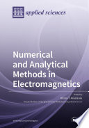 Numerical and Analytical Methods in Electromagnetics Book