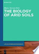 The Biology of Arid Soils