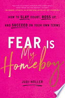 Fear Is My Homeboy Book PDF