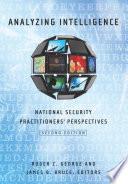 Analyzing Intelligence  Second Edition