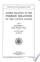 Papers relating to the foreign relations of the United States The World War. 1914-1918