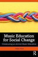 Music Education for Social Change