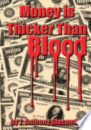 Money Is Thicker Than Blood Book PDF