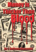 Money Is Thicker Than Blood